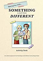 Having Fun with Something Different: Activity Book (Something a Little Different)