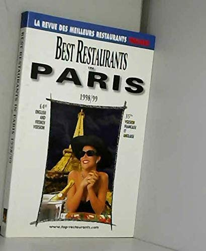 BEST-RESTAURANTS IN PARIS 1998/99. Edition en Français, Anglais et Japonais
