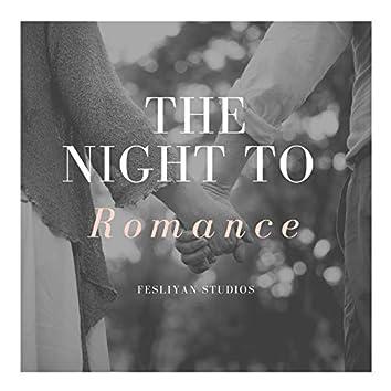 The Night to Romance