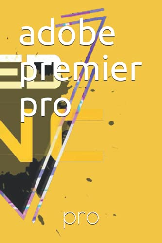 adobe premier pro: this book for people montage lovers 100 pages size (6x9) pixel
