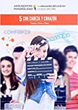 Con cabeza y corazón: La educación del carácter a través del cine 5 (Adolescentes con Personalidad)