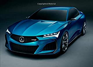 Acura Type S Concept: 120 pages with 20 lines you can use as a journal or a notebook .8.25 by 6 inches.