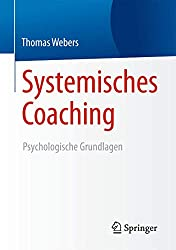 Webers (2015. Systemisches Coaching