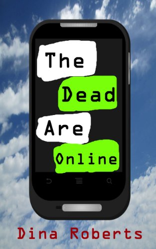 The Dead Are Online (English Edition)