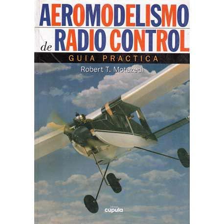 Aeromodelismo de radio control guia practica