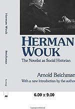Herman Wouk: The Novelist as Social Historian