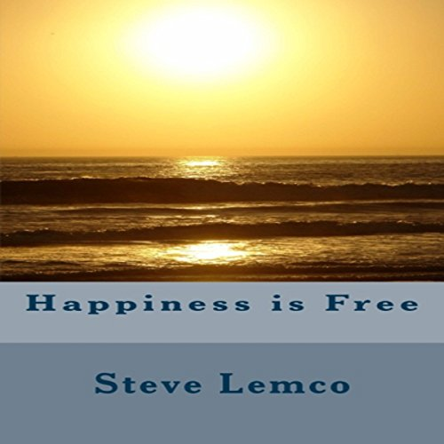 Happiness Is Free audiobook cover art