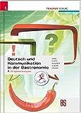 Deutsch und Kommunikation in der Gastronomie inkl. digitalem Zusatzpaket - Rupert Haas
