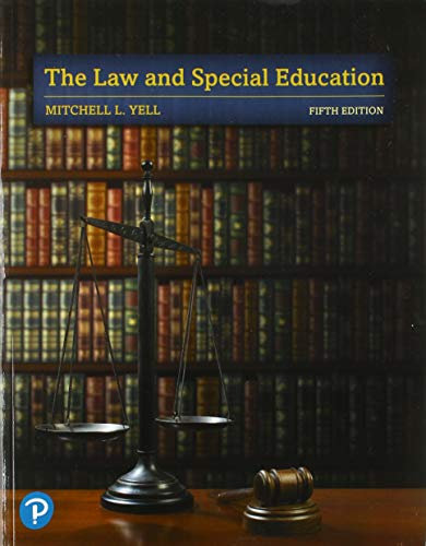 Compare Textbook Prices for The Law and Special Education 5 Edition ISBN 9780135175361 by Yell, Mitchell