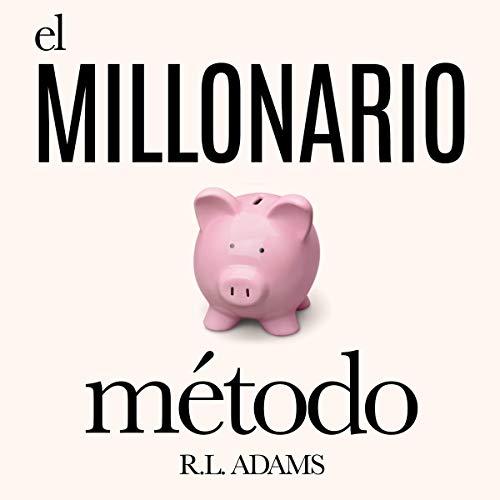 El Millonario Método Titelbild