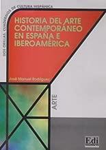 Historia del Arte Contemporaneo en Espana e Iberoamerica / Spain and Iberiamerica Contemporary Art History (Dos Orillas / Two Edges) (Spanish Edition)