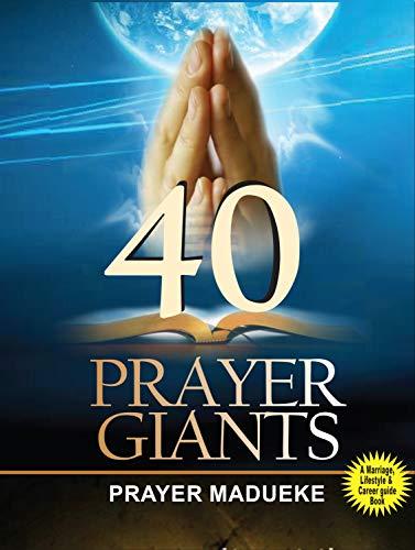 40 Prayer Giants (English Edition)