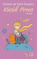 Kücük Prens - Tam Metin; Genclik ve Cocuk Kitaplari