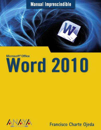 Word 2010 (Manuales Imprescindibles)