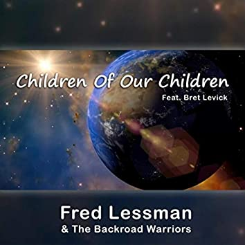 Children of Our Children (feat. Bret Levick)