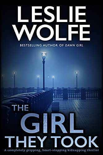 The Girl They Took: A completely...
