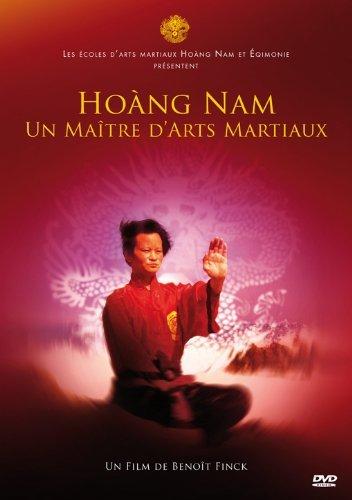 Hoang Nam - Un Maitre d'arts martiaux - Kung Fu
