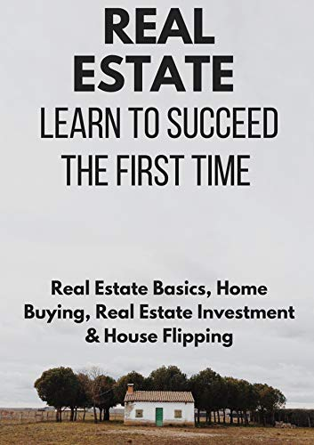 Real Estate Investing Books! - The Book on Rental Property Investing : Earn to Succeed the First Time (Real Estate investing Basics, Home Buying, Real Estate Investment & House Flipping)