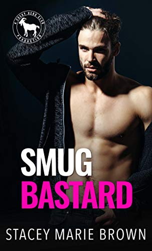 Smug Bastard: A Hero Club Novel