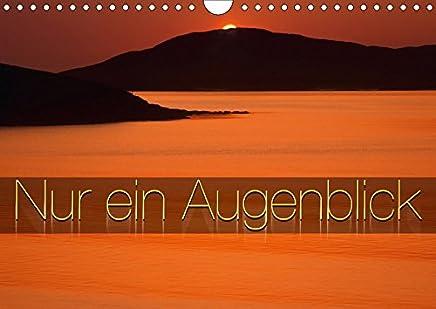 Nur ein Augenblick (Wandkalender 2019 DIN A4 quer): Augenblicke die man nicht vergisst, fotografiert von Edmund Nägele F.R.P.S. (Monatskalender, 14 Seiten ) (CALVENDO Natur)