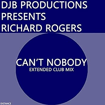 Can't Nobody (Extended Club Mix)