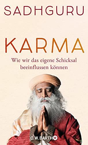 Karma: Wie wir das eigene Schicksal beeinflussen können