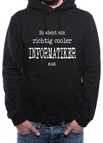 Mister Merchandise Herren Hoodie Kapuzenpullover So sieht ein richtig Cooler Informatiker aus. Informatik , Größe: XXL, Farbe: Schwarz