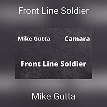 Front Line Soldier