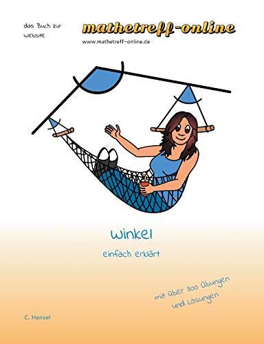 Winkel: einfach erklärt (das Buch zur Website)