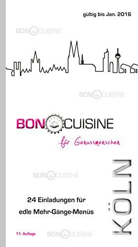 Bon Cuisine - Menü-Gutscheinbuch Köln 2015/ 2016