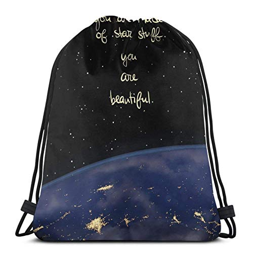 You are Made of Star Stuff Drstring Backpack Gym Sack Pack Solid Cinch Pack Sinch Sack Sport String Bag
