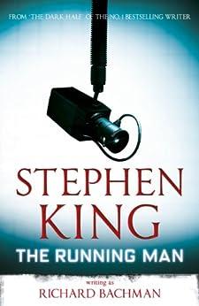 The Running Man (The Bachman Books Book 3) by [Richard Bachman, Stephen King]