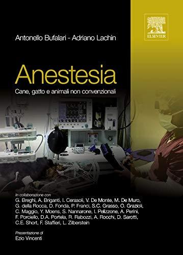 Anestesia cane, gatto e animali non convenzionali