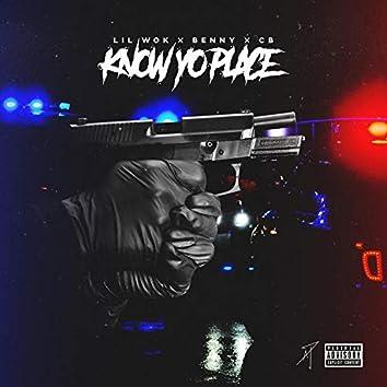Know Yo Place (feat. Benny & CB)