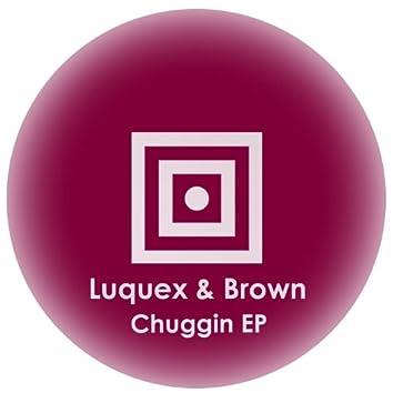 Chuggin EP