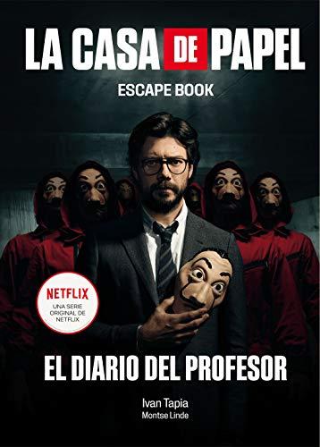 La casa de papel. Escape book: El diario del Profesor (Librojuego)