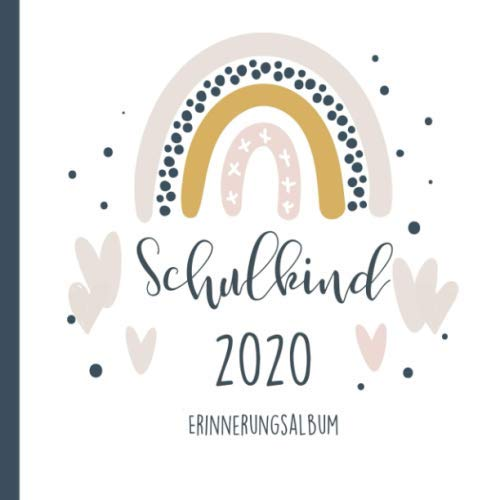 SCHULKIND 2020 ERINNERUNGSALBUM: Kreatives Gästebuch Einschulung | Erinnerungsalbum | 1. Schultag Geschenk für Mädchen und Jungen | Hurra Schulkind 2020 | Geschenke für die Schultüte