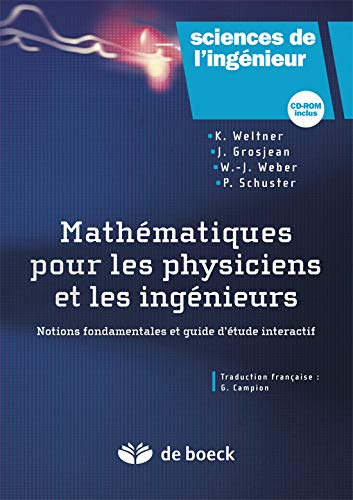 Mathématiques pour physiciens et ingénieurs (1Cédérom)