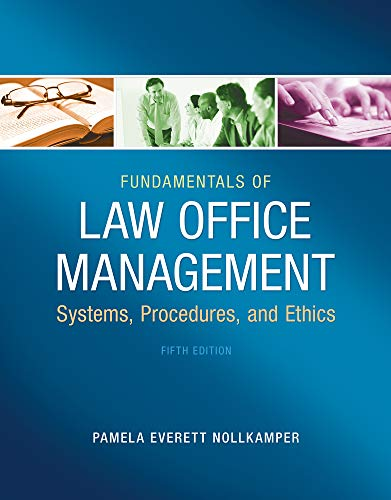 Compare Textbook Prices for Fundamentals of Law Office Management 5 Edition ISBN 9781133280842 by Everett-Nollkamper, Pamela