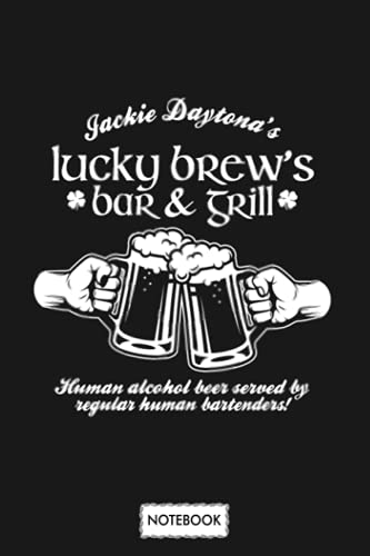 Jackie Daytonas Lucky Brews Bar Grill Notebook: Matte Finish Cover, Planner, 6x9 120 Pages, Journal, Diary, Lined College Ruled Paper