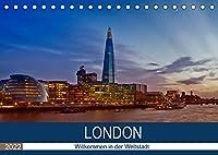 LONDON Willkommen in der Weltstadt (Tischkalender 2022 DIN A5 quer): Zwischen Moderne und Historie (Monatskalender, 14 Seiten )