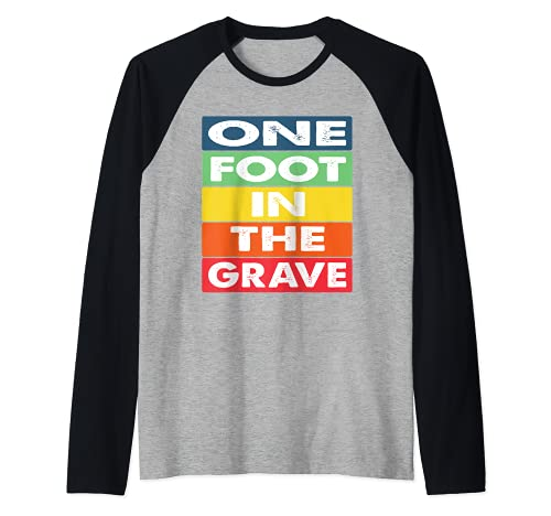 One Foot in the Grave Amputierter Rollstuhl Design für Amput Raglan