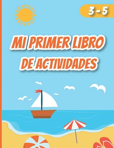 mi primer libro de actividades: Libro de Trabajo para Juegos (Spanish Edition)