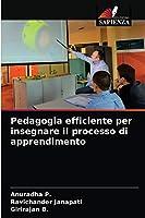 Pedagogia efficiente per insegnare il processo di apprendimento