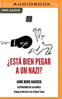 ¿Está bien pegar a un nazi?/ Is it Okay to Hit a Nazi?