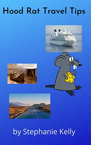 Hood Rat Travel Tips (English Edition)