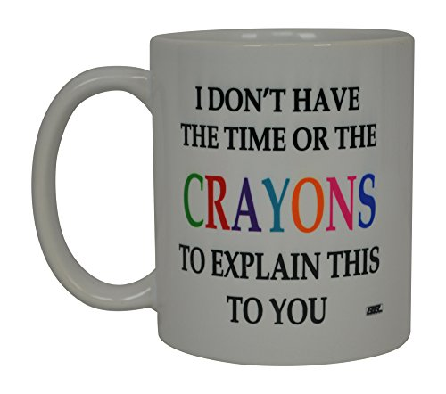 Funny Sarcastic Coffee Mug Crayons Novelty Sarcastic Cup For Work