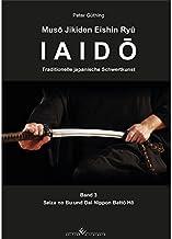 Iaido - Traditionelle japanische Schwertkunst Band 3: Seiza