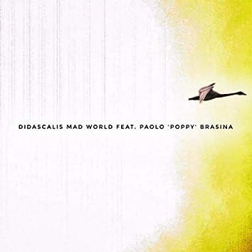 Mad World (feat. Paolo Poppy Brasina)