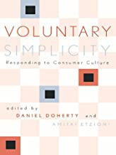 Voluntary Simplicity: Responding to Consumer Culture (Rights & Responsibilities)